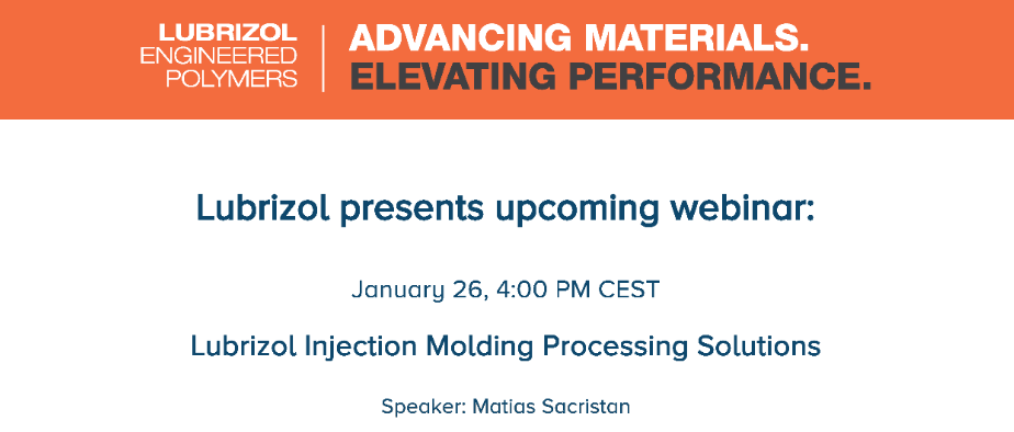 Lubrizol webinar: Injection Molding Processing Solutions